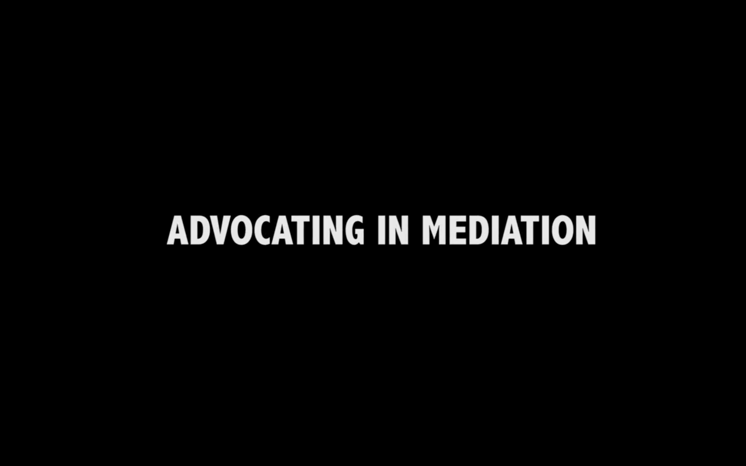 Advocating in Mediation